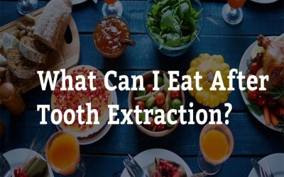 What Can I Eat After Tooth Extraction? 7 Tips from Epsom Dental Care Applecross